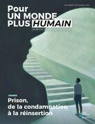 Pour un monde plus humain #5 - Prison, de la condamnation à la réinsertion