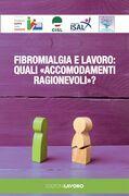 Fibromialgia e lavoro: quali «accomodamenti ragionevoli»?