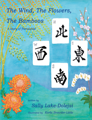 The Wind, the Flowers, the Bamboos