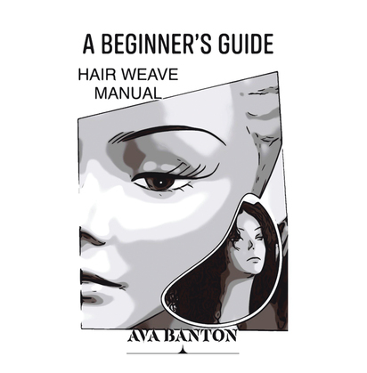 A Beginner's Guide Hair Weave Manual