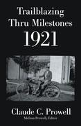 Trailblazing Thru Milestones 1921