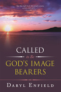 Called to Be God's Image Bearers