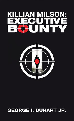 Killian Milson: Executive Bounty
