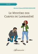 Le Mystère des Carpes de Lambaréné