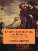 La Tragique Histoire de Hamlet, prince de Danemark