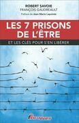 Les 7 prisons de l'être