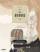 EL Avaro, de Moliere (adaptación de Rosa Navarro)