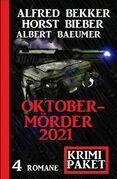 Oktobermörder 2021: Krimi Paket 4 Romane