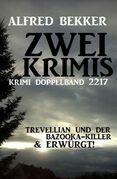 Krimi Doppelband 2217 - Zwei Krimis