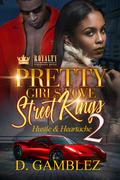 Pretty Girls Love Street Kings 2