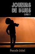 Joueurs de blues –  Opus 3