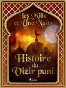 Histoire du Vizir puni
