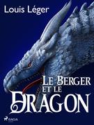 Le Berger et le Dragon