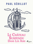 Le Château suspendu dans les airs