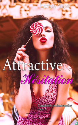 Attractive Hésitation