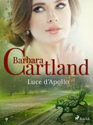 Luce d'Apollo (La collezione eterna di Barbara Cartland 9)