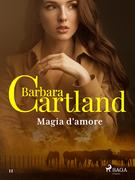 Magia d'amore (La collezione eterna di Barbara Cartland 12)