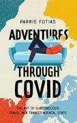 Adventures through COVID