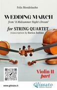"Violin II part of ""Wedding March"" by Mendelssohn for String Quartet"