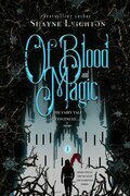 Of Blood and Magic