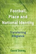 Football, Place and National Identity