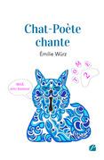 Chat-Poète chante - Tome II