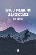 Guide et orientation de la conscience