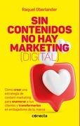 Sin contenidos no hay marketing (digital)