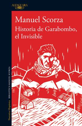 Historia de Garabombo, el Invisible