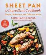 Sheet Pan 5-Ingredient Cookbook