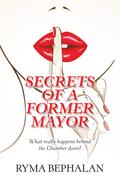 Secrets of a Former Mayor