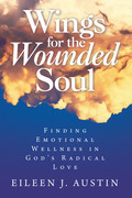 Wings for the Wounded Soul