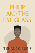 Philip and the Eye Glass
