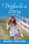 Mikaela's Story