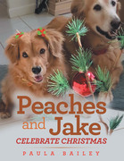 Peaches and Jake Celebrate Christmas