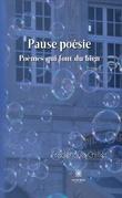 Pause poésie - Tome II