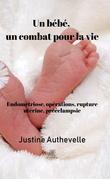 Un bébé, un combat pour la vie