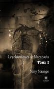 Les chroniques de Macabacia - Tome I