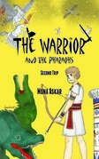 The Warrior and the Pharaohs