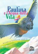 Paulina e l'Acqua della Vita