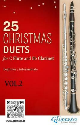 25 Christmas Duets for Flute and Clarinet - VOL.2