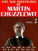 Life And Adventures Of Martin Chuzzlewit VOL l