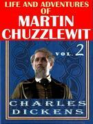 Life And Adventures Of Martin Chuzzlewit VOL II