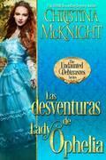 Las Desventuras De Lady Ophelia
