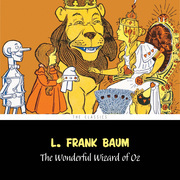 The Wonderful Wizard of Oz [The Wizard of Oz series #1]
