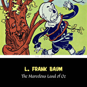The Marvelous Land of Oz [The Wizard of Oz series #2]
