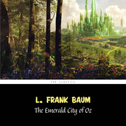 The Emerald City of Oz [The Wizard of Oz series #6]