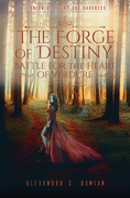 The Forge of Destiny: Battle for the Heart of Verdure