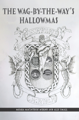 The Wag-By-The-Way's Hallowmas