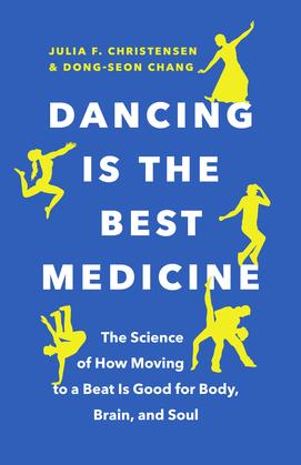 Dancing Is the Best Medicine